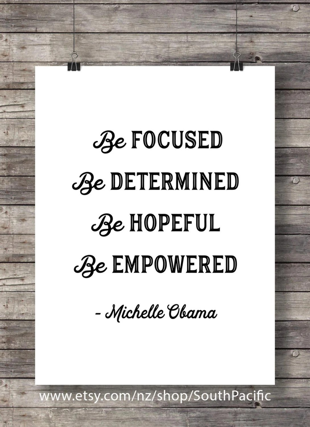 Michelle Obama Quote Be Focused Be Determined Be Hopeful