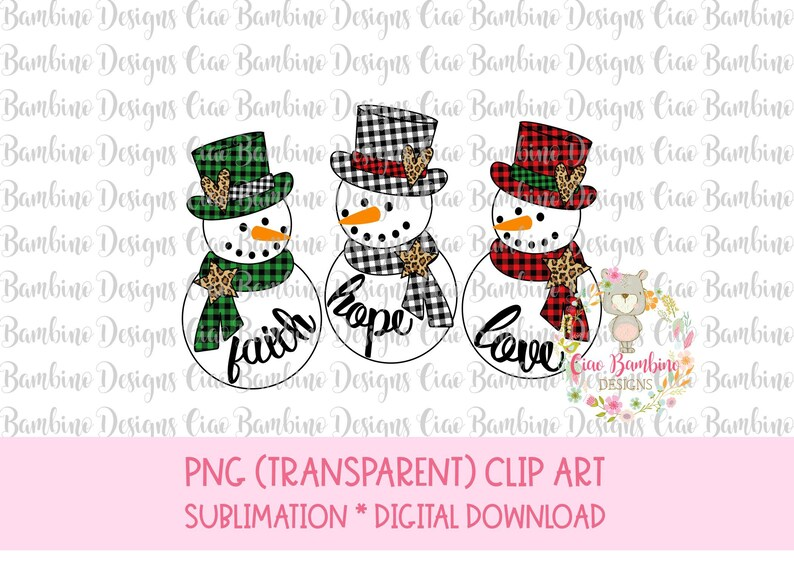 Download Faith Hope Love Snowman Trio / png file for Sublimation ...