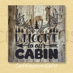 Metal Wreath Sign 6x6 8x8 Welcome To Our Cabin Rustic Craft Etsy