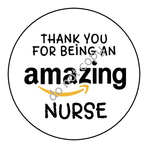 INSTANT DOWNLOAD Nurse Appreciation Week / Amazon Amazing