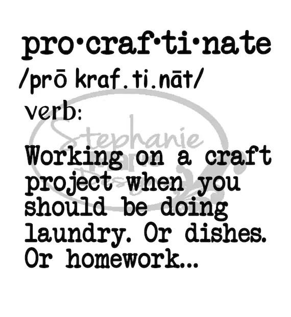 Craft Procrastinate Definition Pro Craf Ti Nate Svg Cut Etsy