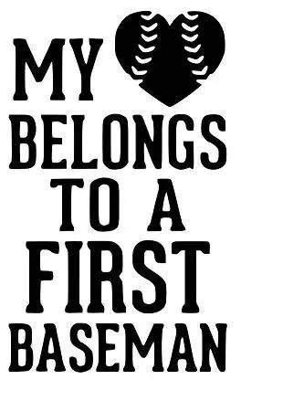 My Heart Belongs To A First Baseman SVG PDF PNG Jpg Dxf