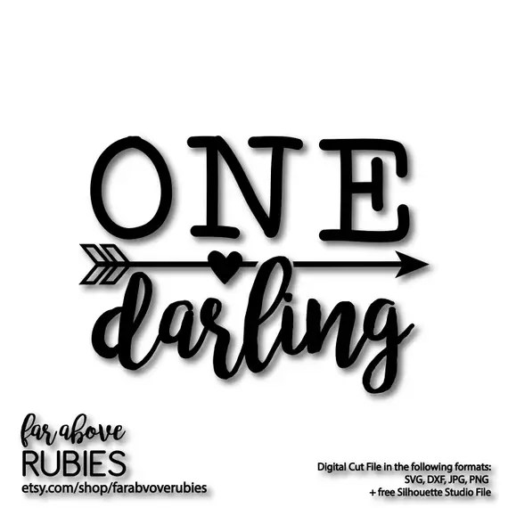 Download One Darling with Arrow for One Year Old Birthday Party SVG ...
