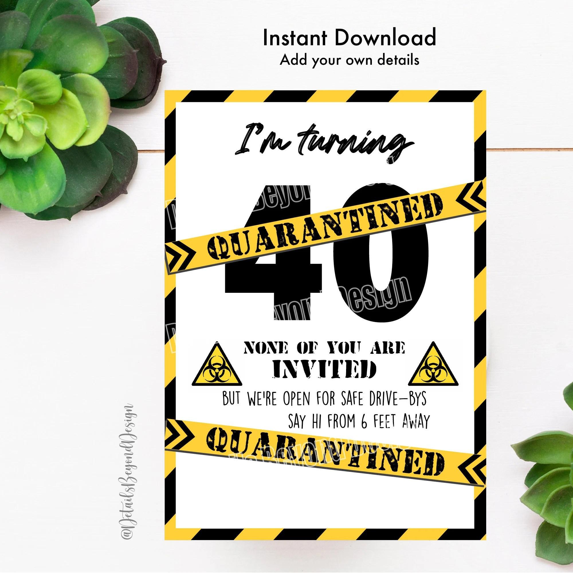 quarantine 40th birthday invitation