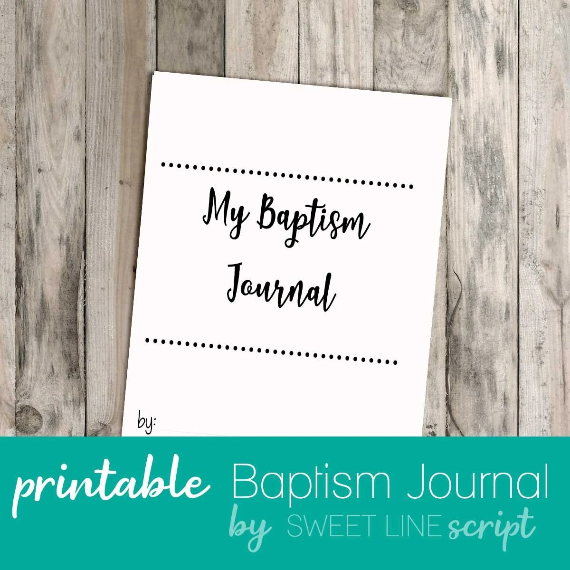 baptism journal script edition