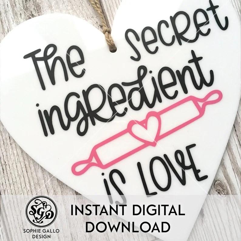 Download Secret Ingredient is Love SVG DXF PNG digital download ...