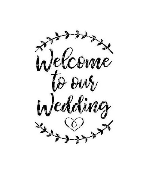 SVG PNG DFX Welcome to our Wedding Digital Files Wedding