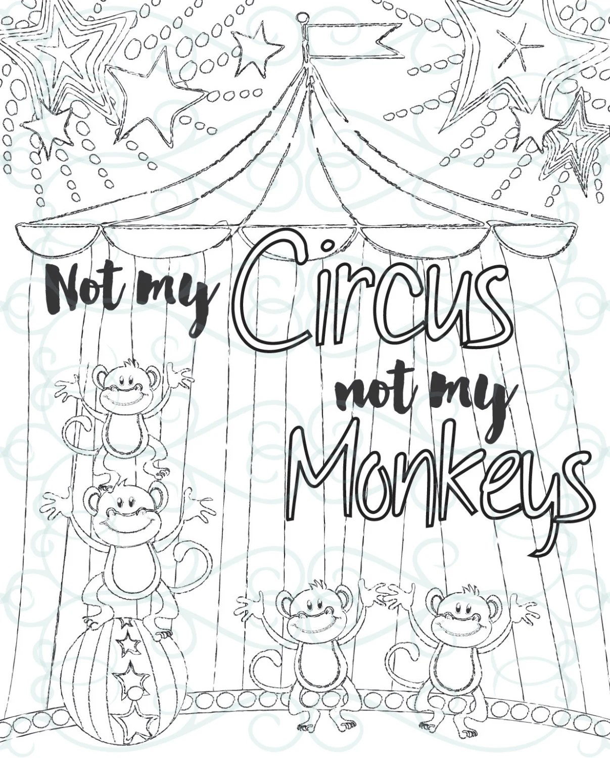 Adult Inspirational Coloring Page printable 14-Not My Monkeys