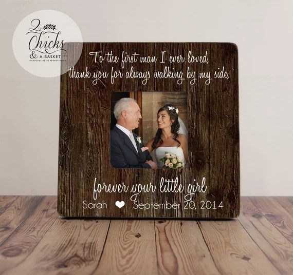 Download To The First Man I Ever Loved Father Of The Bride Frame   Etsy