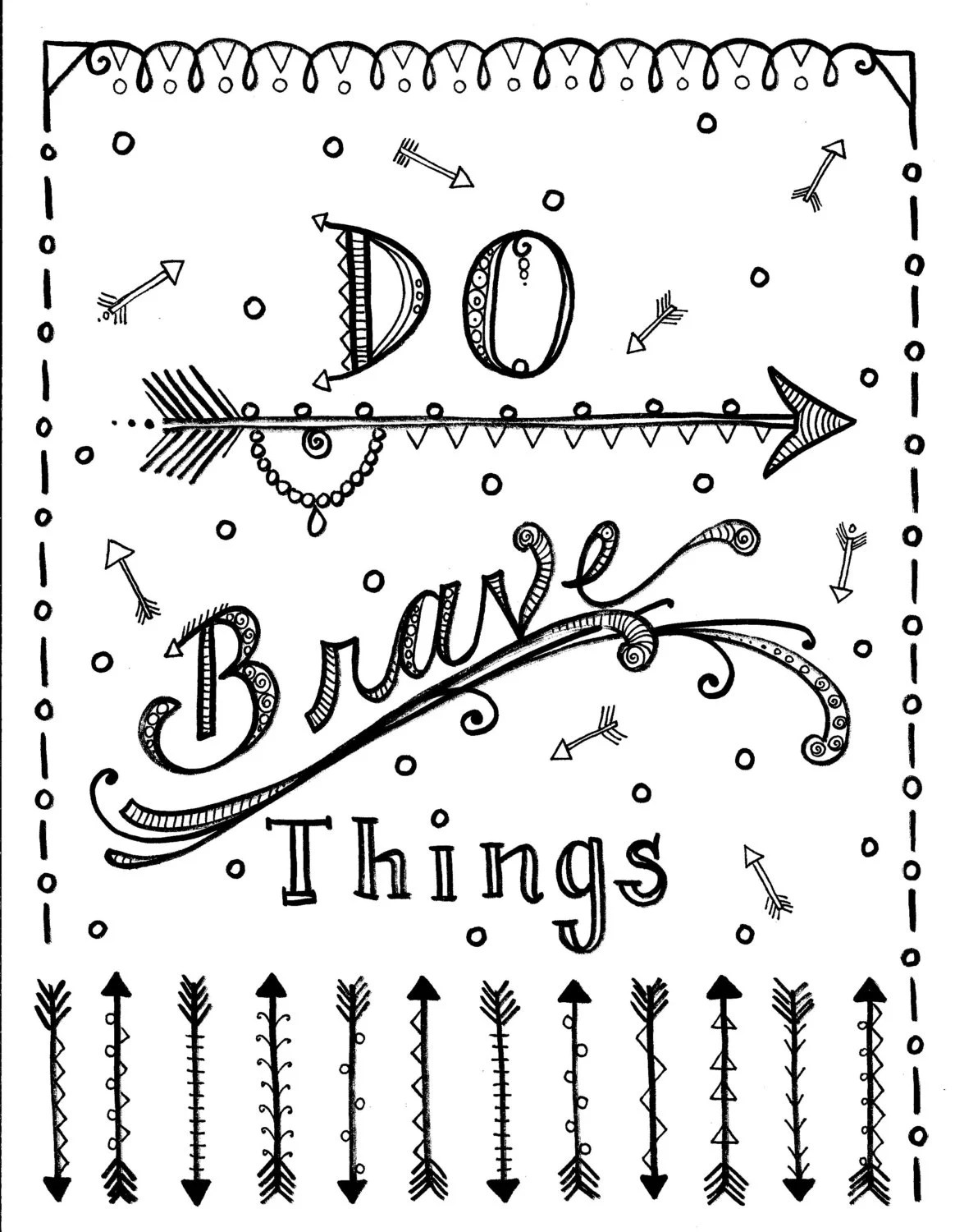 Instant download Be Brave arrows Coloring page Adult