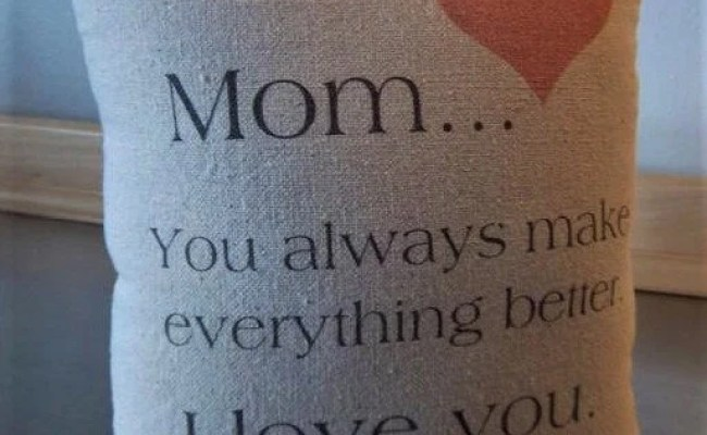 Mom Just Because Gifts Mother Pillow Love Quote Cushion Etsy