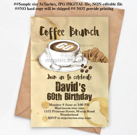 coffee and brunch invitation adult birthday party men birthday coffee time for brunch man invitation adult party invite 1428