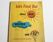 1974 Scholastic Science Heat, Weather and Air Book - Vintage Science Textbook America USA