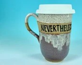 Nevertheless She Persisted Travel Mug in Lavender and White // Handmade Ceramic Mug // Gifts  for Feminists - READY TO SHIP