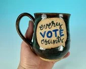 Every Vote Counts Mug in Blue // Handmade Ceramic Mug // Gifts for Voters - READY TO SHIP