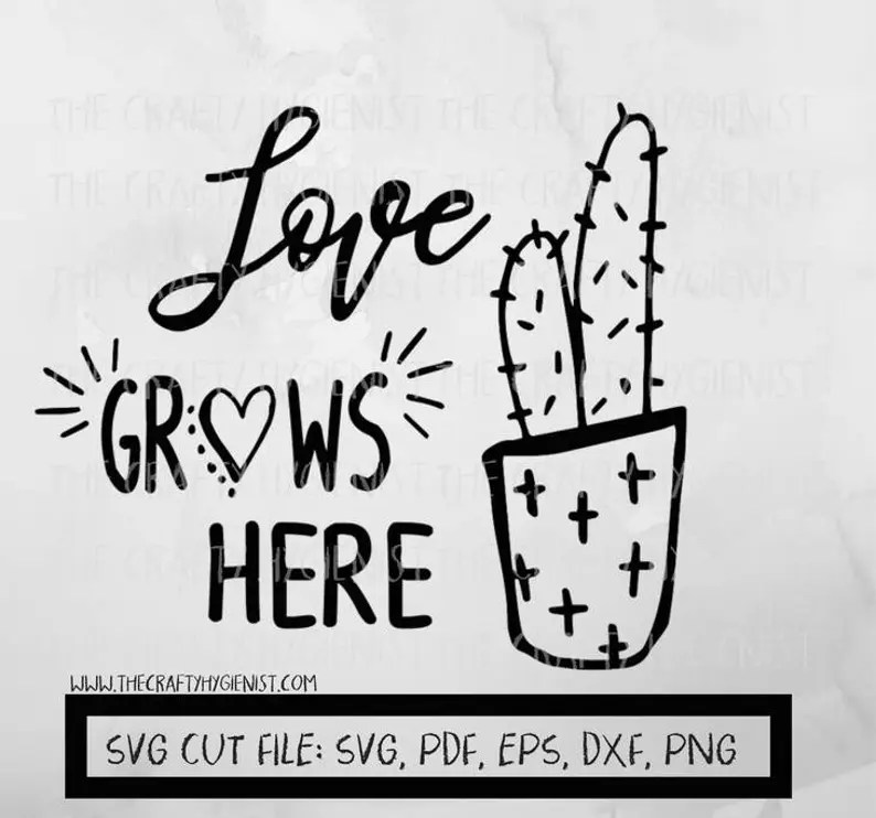 Download Love grows here cactus svg pdf eps png | Etsy