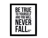 Be True to Yourself and You Will Never Fall - Beastie Boys DIGITAL DOWNLOAD 8x10