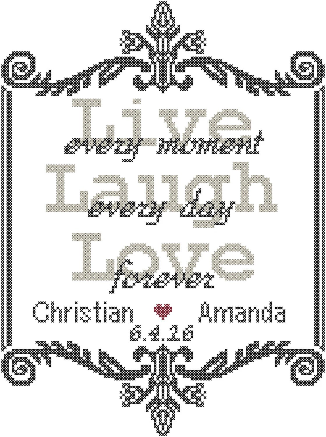 Live Every Moment Laugh Every Day Love Forever Wedding