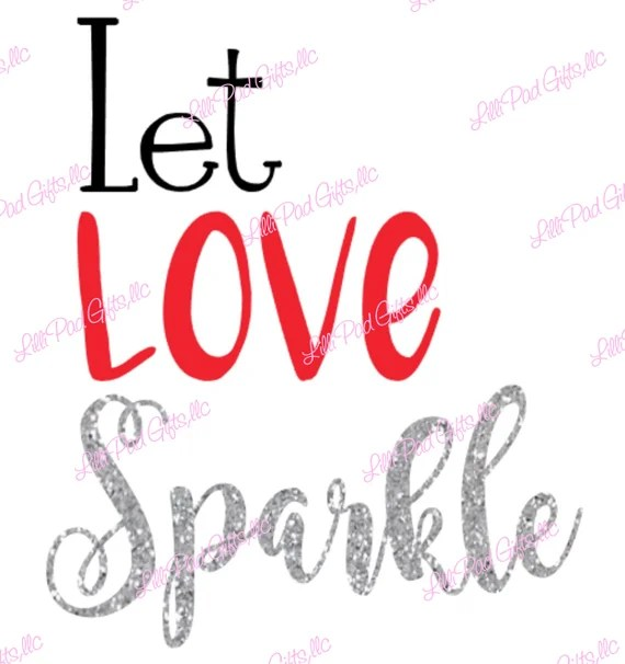 Download Let LOVE Sparkle Instant Download SVG and DXF for Cameo   Etsy