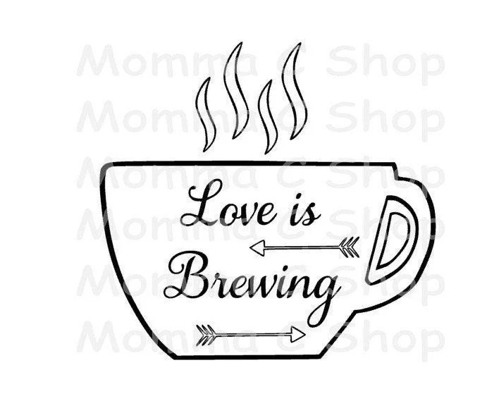 Download Love Is Brewing Coffee Cup SVG and JPEG Instant Digital | Etsy