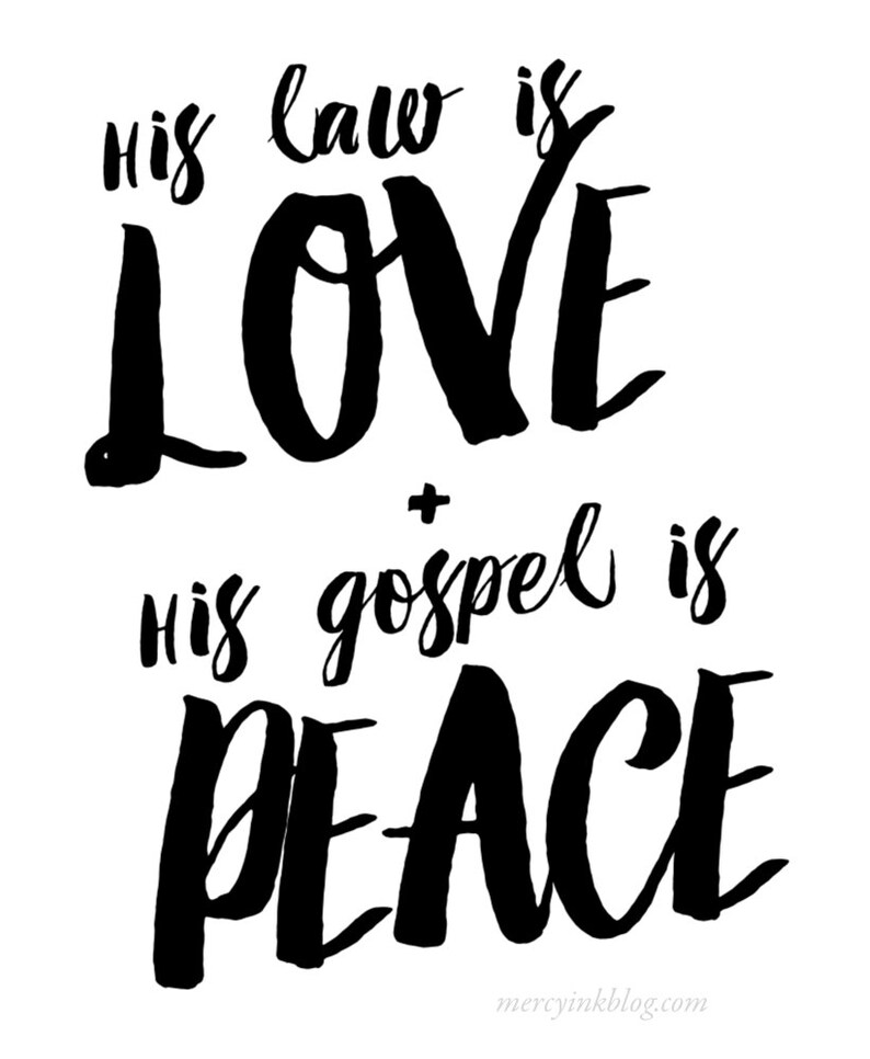 INSTANT DOWNLOAD His Law Is Love & His Gospel is Peace