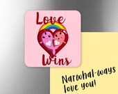Narwhals Love Wins Rainbow Magnet, Narwhal Magnet, Valentines Day Magnet