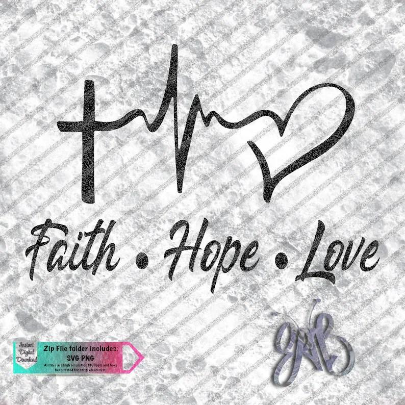 Download Faith Hope Love Cross EKG Heart custom design SVG PNG | Etsy