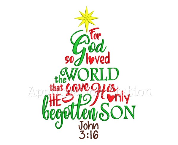 John 3 16 Word Art Christmas Tree Machine Embroidery