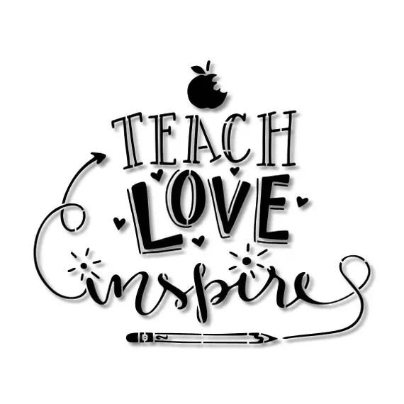 Download Teach Love Inspire Teacher Stencil // wood sign // wall ...