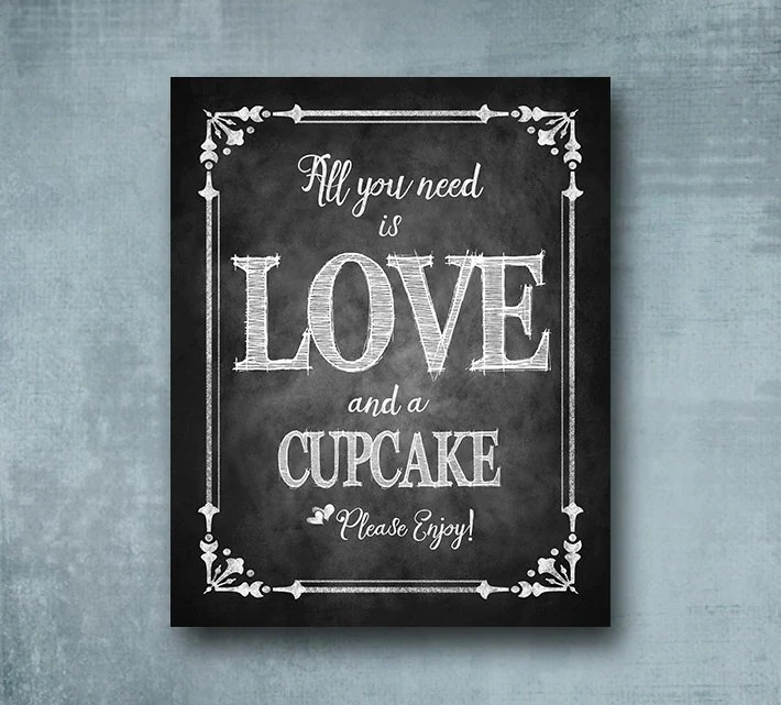 Download All you need is Love and a Cupcake printed wedding sign
