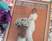 Vintage Antique 1915 My Sweet Adair Sheet Music w Trot & One Step Arrangement Dance Flapper Art Deco Photo Cover Art 1910s Fashions Daisies