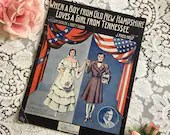 Vintage 1910 When A Boy From Old New Hampshire Loves A Girl From Tennessee Sheet Music 1910s Wedding Patriotic Cover Art Music J Fred Helf