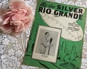 Vintage Antique 1935 By The Silver RIO GRANDE Sheet Music Green White Cactus Ben Pollack Cover Art 30s Nick Manoloff Hawaiian Guitar Ukulele