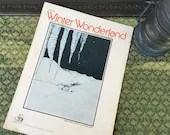 Vintage 1961 WINTER WONDERLAND Sheet Music Christmas Holiday Song Snow Scene Cover Art Words by Dick Smith Music by Felix Bernard 1930s 60s