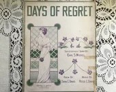 Vintage Antique 1914 DAYS OF REGRET Sheet Music Art Deco Edwardian Cover Art 1910s Poem Sara David Music by Reese C David Sung Earl S Michel