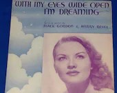 Vintage 1934 With My Eyes Wide Open I'm Dreaming Sheet Music Patti Page Cover Art