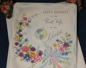 Vintage Happy Birthday Greeting Card Best Wife in the World Embossed with Envelope from the  1940s 1950s Unused