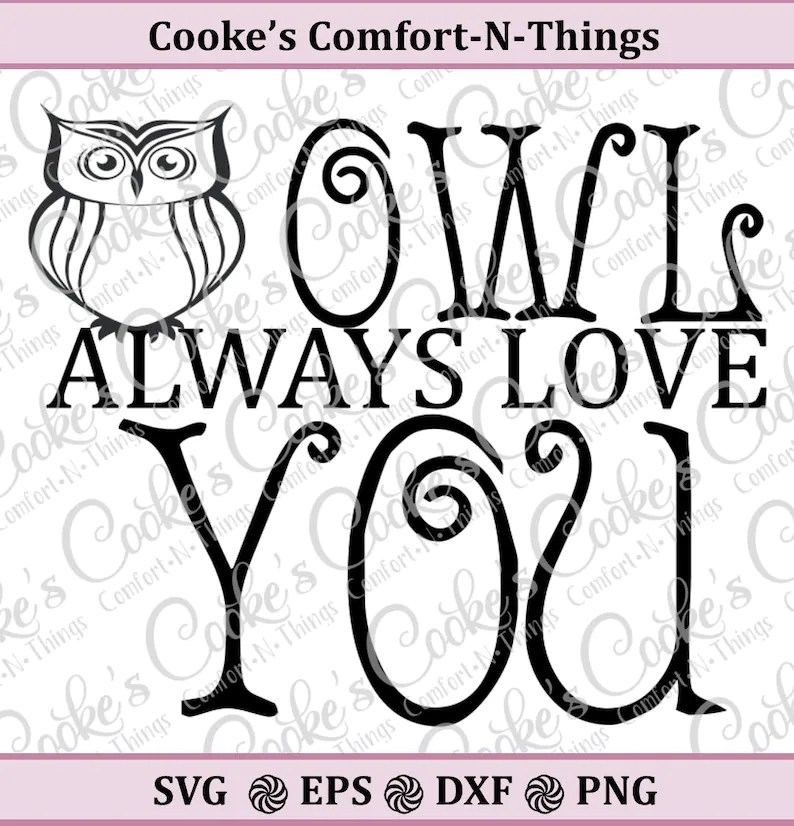 Download Owl always love you SVG love SVG kid saying SVG nursery | Etsy