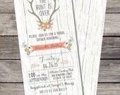 Rustic Shabby Chic The Hunt Is Over Bridal Shower Invitation Birthday Party Baby Wedding Digital File Wood Background Rustic Folk Floral DIY