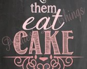 Shabby Chic Vintage Hombre Let Them Eat Cake Table Sign Girls First Birthday Party Baby or Bridal Shower Wedding Digital Typography Pink