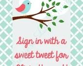 Shabby Chic Tweet Little Birdie Bird Sign In Baby Shower Birthday Party Bridal Wedding Digital File