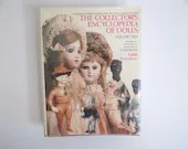 """1986 First Edition """"The Collector's Encyclopedia of Dolls Volume Two"""" Hardcover Book by Dorothy, Elizabeth and Evelyn Coleman"""