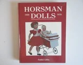 """Vintage """"Horsman Dolls 1950-1970"""" by Patikii Gibbs  Hardcover Reference Book"""
