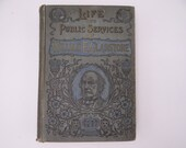 1898 Illustrated Hardcover Book  Life and Public Services of William Gladstone by D.M.Kelsey British Prime Minister