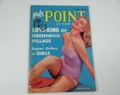"April 1957  ""Male Point of View"" Pocket Sized Mens Magazine - Love King of Greenwich Village"