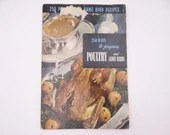 "1949 Vintage Culinary Arts Institute Recipe Booklet ""250 Ways to Prepare Poultry and Game Birds"""