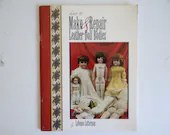 """Rare Vintage Softcover Doll Book """"How to Make & Repair Leather Doll Bodies"""" by Lavonne Lutterman"""