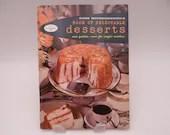 "Vintage 1958 Good Housekeeping's ""Book of Delectable Desserts"" Soft Cover Cookbook Pamphlet 1950s Cookbook"