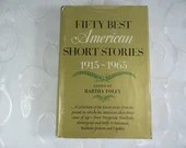 Vintage First Printing Hardcover 1965 Fifty Best American Short Stories 1915 to 1965 edited by Martha Foley
