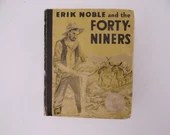 """Vintage 1934 Hardcover Illustrated Childrens Big Little Book """"Erik Noble and the Forty-Niners"""" by Lloyd E. Smith"""